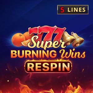 Burning Wins Respin